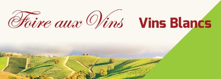 Foire aux Vins vins blancs