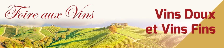 Foire aux Vins vins doux & vins fins